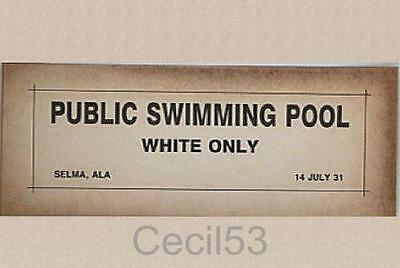 Black Segregation Sign Public Swimming Pool Selma Al