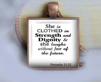 Clothed in Strength Religious Pendant Charm or Keychain Scripture Proverbs 31:25