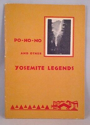 Po-Ho-No And Other Yosemite Legends by Elinor Smith (PB) Myths Indians Photos
