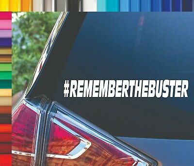 REMEMBER THE BUSTER RIP Fast and Furious Decal Sticker