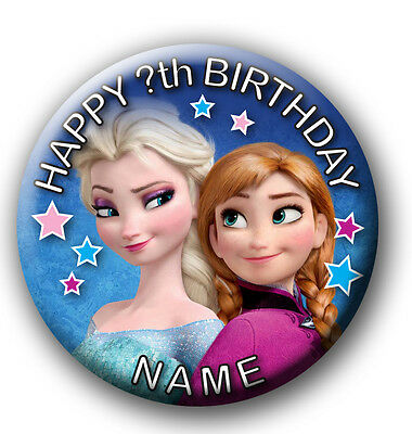 PERSONALISED FROZEN BIRTHDAY BADGES/FRIDGE MAGNETS / MIRRORS - 58MM or 77MM