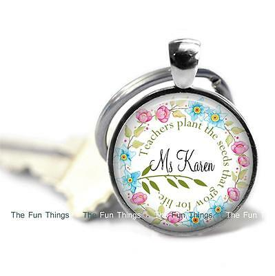 Teachers Plant Seeds For Life Key Chain Teacher Appreciation Gift Personalized