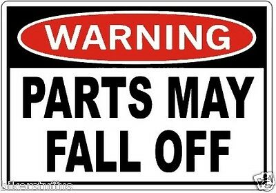 Warning Parts May Fall Off Helmet Sticker Hard Hat Sticker Laptop Sticker
