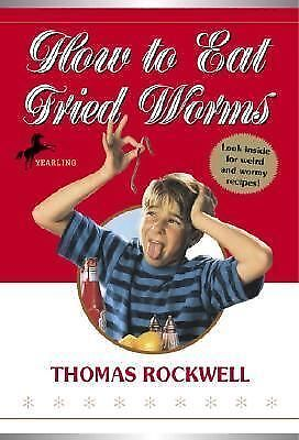Rockwell, Thomas-How To Eat Fried Worms BOOK NEW