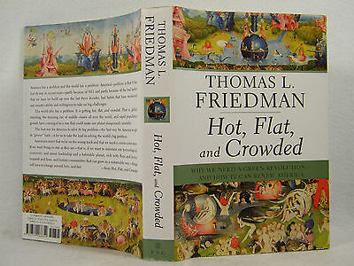 """Hot, Flat, and Crowded : Why We Need a Green Revolution-THOMAS FRIEDMAN""""SIGNED"""""""