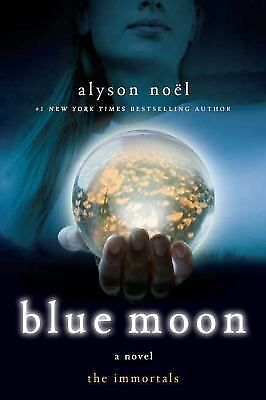 Blue Moon-Alyson Noel-The Immortals #2-Combined shipping
