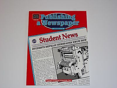 Publishing a Newspaper  NEW Teacher Created Materials TCM 209 Resources Gr 4-8