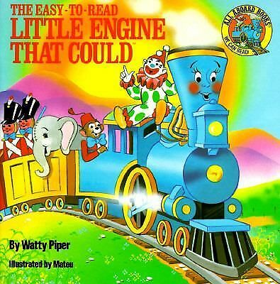 The Little Engine That Could easy to read kids picture book Watty Piper learn