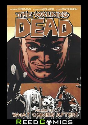 WALKING DEAD VOLUME 18 WHAT COMES AFTER GRAPHIC NOVEL Paperback Collect #103-108