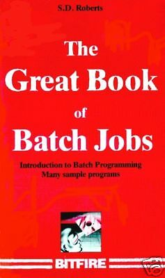 The Great Book of Batch Jobs incl. source code ! (NEW)