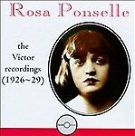 Rosa Ponselle: The Victor Recordings (1926-29) (CD, Aug-1994, Romophone)(cd3360)