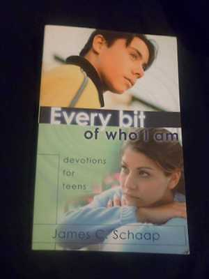 NEW Every Bit of Who I Am Devotions for Teens by James C. Schaap Paperback