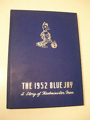1952 The Blue Jay Westminster College Missiouri Yearbook Annual STATE HISTORY