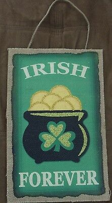 """St. Patrick's Day Sign """"Irish Forever"""" 9 x 14 Wood Hanging Sign New"""