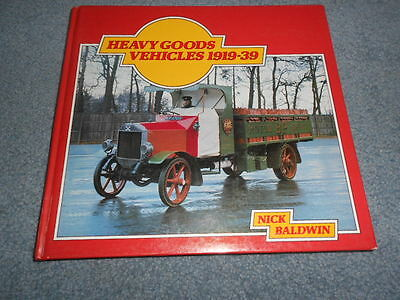 1976 HEAVY GOODS VEHICLES 1919-1939 TRUCKS HISTORY BOOK with PHOTOS by BALDWIN