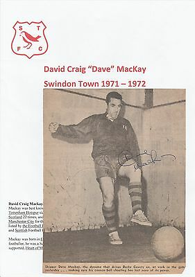 Dave Mackay Swindon Town 1971-1972 Rare Orig Signed Newspaper Picture Cutting