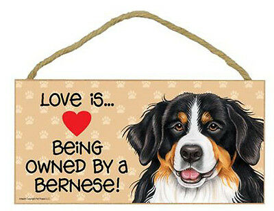 Love Being Owned by Bernese  Wood Sign Plaque dog