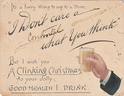 Novelty Christmas grettings card i don't care a contintal what you drink chum