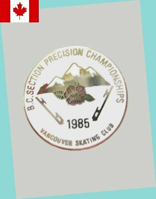 1985 Canadian BC Section Precision Skating Championships Lapel Pin EX - SCARCE