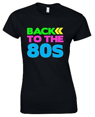 BACK TO THE 80s Ladies T-Shirt 6-16 Black 80's Fancy Dress Costume Outfit Neon