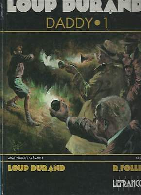 Follet / Loup Durand . Daddy N°1 . Eo . 1991 .