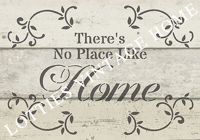 ❤️ STENCIL VINTAGE A5 THERES NO PLACE LIKE HOME Furniture Fabric - Shabby Chic