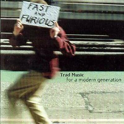 Various Artists : Fast And Furious: Trad Music For A Modern Generation CD