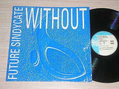 """Future Sindycate - Without - Maxi-Single 12"""" Italy"""
