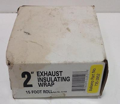 "2"" Exhaust Insulating Wrap 15 Foot Roll 11152 Nib"