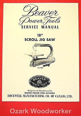 """BEAVER-Rockwell 18"""" Jig-Scroll Saw JS-2100 Owner's & Parts Manual 1070"""