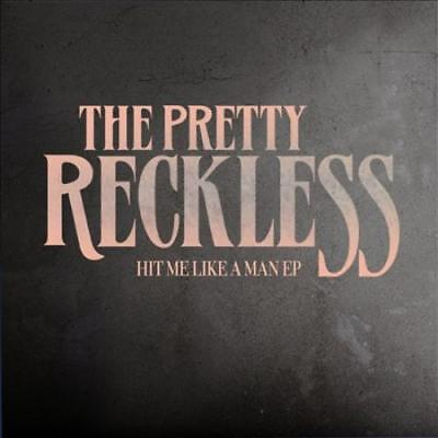 The Pretty Reckless - Hit Me Like A Man [Ep] New Cd