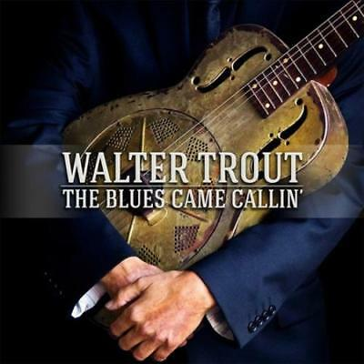 Walter Trout - The Blues Came Callin' New Cd