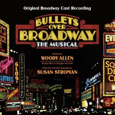 BULLETS OVER BROADWAY: The Musical [Original Broadway Cast Recording] New Cd
