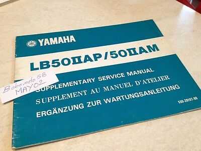 Yamaha LB50II AP AM LB2 50 Chappy additif manuel atelier workshop manual éd. 75
