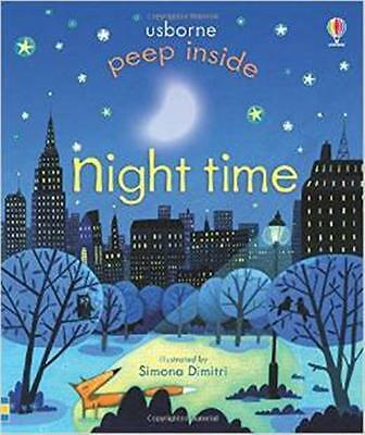 Peep Inside Night-Time by Anna Milbourne (Board book) New