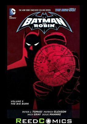BATMAN and ROBIN VOLUME 5 THE BIG BURN GRAPHIC NOVEL Paperback Collects #24-28
