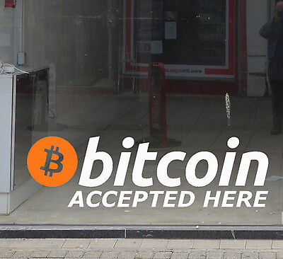 """Bitcoin Accepted Here"" Vinyl Retail Shop Window Sign Decal Sticker LARGE"