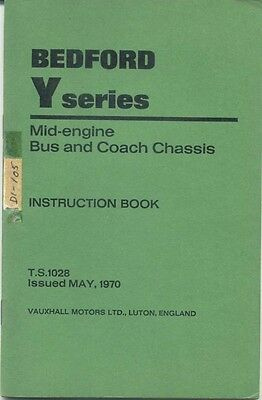 Bedford Y Series Mid Engined Bus & Coach original Chassis handbook TS 1028 1970