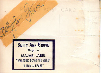 Betty Ann Grove  Autograph Signed Verso of A Vintage Photo Postcard