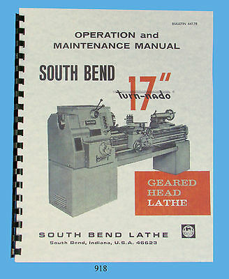 "South Bend Lathe 17"" Turn-nado Operation, Maintenance, & Parts List Manual *918"