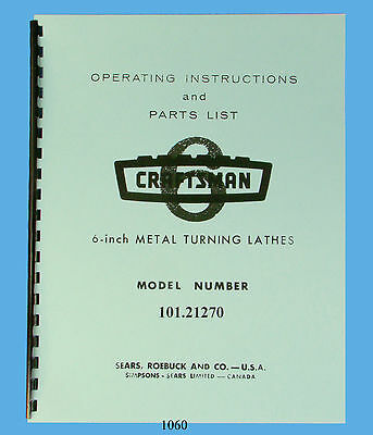 """Sears Craftsman 6"""" Lathe 101.21270 Operating Instructions & Parts List Manual"""