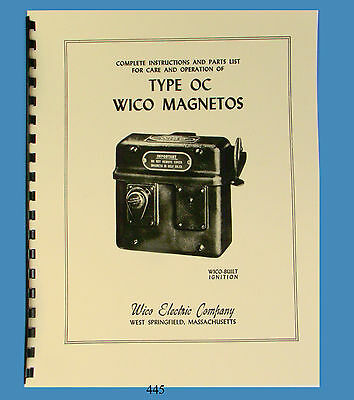 Wico Service & Parts Manual for Type OC Magnetos   *445