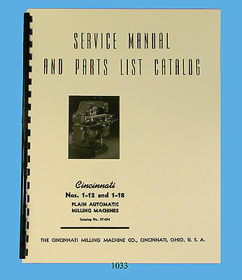 Cincinnati 1-12 & 1-18 Plain Automatic Milling Machine Service & Parts Manual