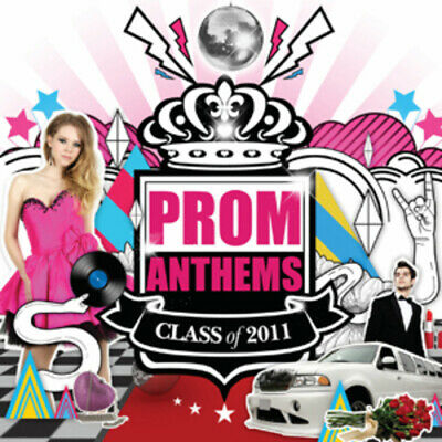 Various Artists : Prom Anthems: Class of 2011 CD (2011)