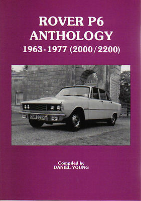 Rover P6 Anthology 1963-1977 2000 2200 Tests & Articles Compiled by Daniel Young