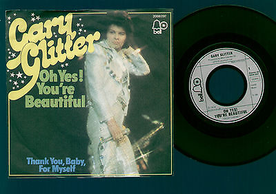 "7"" Gary Glitter Oh Yes! You're Beautiful / Thank You Baby For Myself Germany '74"