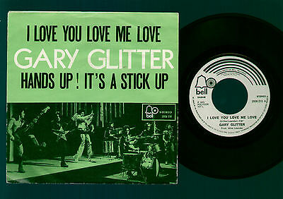 "7"" Gary Glitter I Love You Love Me Love / Hands Up! It's A Stick Up Belgium 1973"
