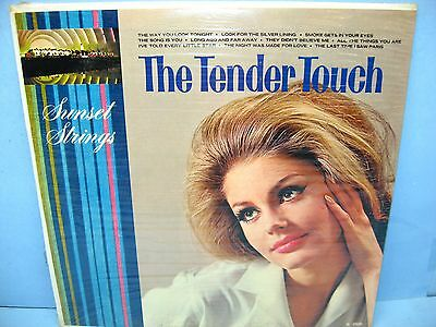 THE TENDER TOUCH, Sunset Strings Records, N-2500,  Mono, Still Sealed