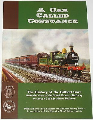 GILBERT CARS HISTORY South Eastern Southern Steam Railway SER Constance Carriage