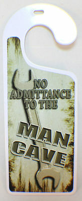 No Admittance to the Man Cave Keep Out Tin Door Knob Note Hanger #55007
